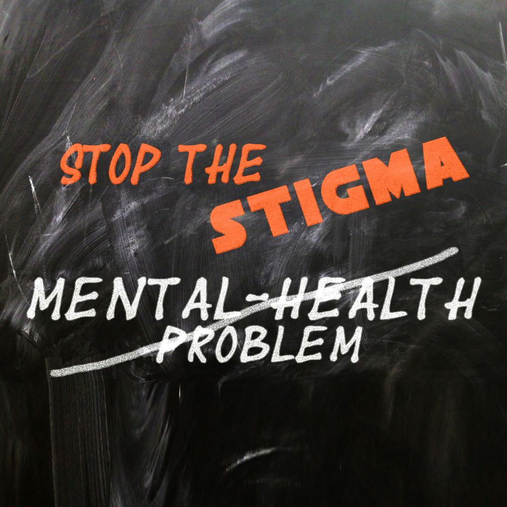 Stigma of Mental Health and Addiction